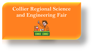 Click here to learn more about the Collier Regional Science and Engineering Fair.