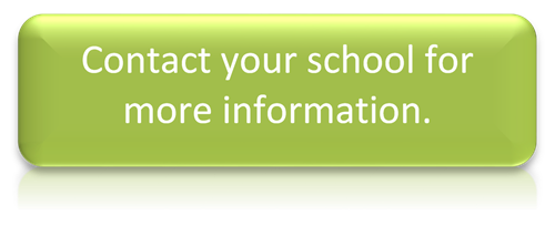 Contact your school for more information