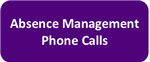 Absence Management Phone Calls