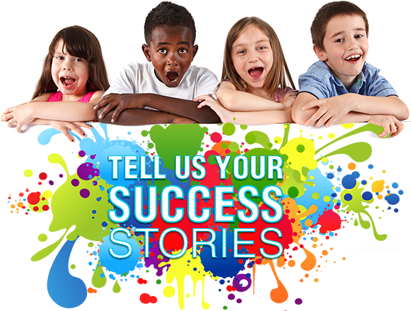 Tell Us Your Success Stories!