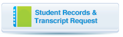Student Records and Transcript Request