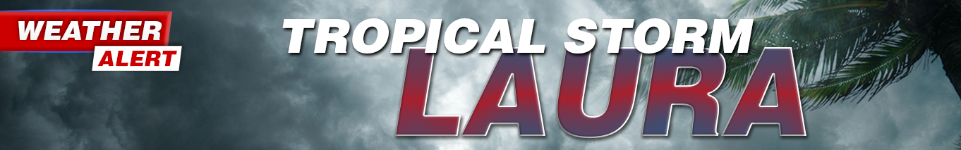 TROPICAL STORM LAURA UPDATE
