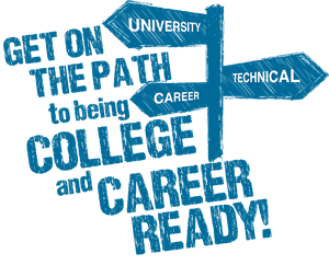 Image result for get on the path to being college and career ready